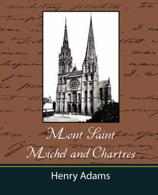 Mont-Saint-Michel and Chartres by Henry Adams image