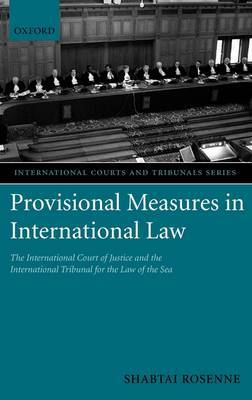 Provisional Measures in International Law by Shabtai Rosenne image