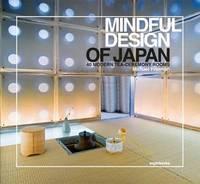 Mindful Design of Japan: 40 Modern Tea-Ceremony Rooms by Michael Freeman