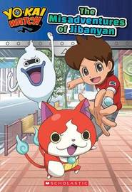 The Misadventures of Jibanyan (Yo-Kai Watch: Chapter Book) by Kate Howard