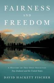 Fairness and Freedom by David Hackett Fischer