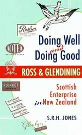 Doing Well and Doing Good by S.R.H. Jones