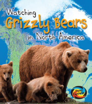 Grizzly Bears in North America by Elizabeth Miles image