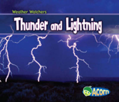 Thunder and Lightning by Cassie Mayer