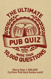 The Ultimate Pub Quiz Book by Roy Preston