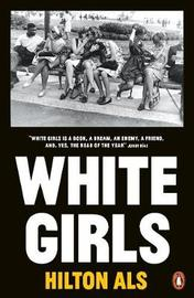 White Girls by Hilton Als image