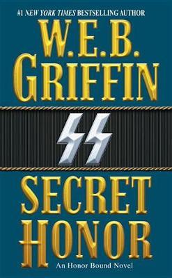 Secret Honor by W.E.B Griffin image