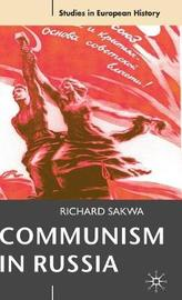 Communism in Russia by Richard Sakwa image