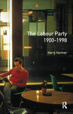 The Longman Companion to the Labour Party, 1900-1998 by Harry Harmer image