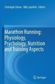Marathon Running: Physiology, Psychology, Nutrition and Training Aspects image