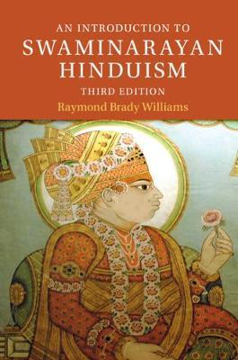 An Introduction to Swaminarayan Hinduism by Raymond Brady Williams image