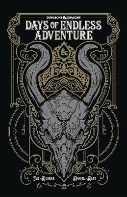 Dungeons and Dragons: Days of Endless Adventure by Jim Zub