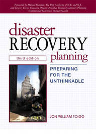 Disaster Recovery Planning: Preparing for the Unthinkable by Jon William Toigo image