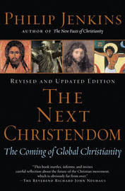 The Next Christendom: The Coming of Global Christianity by Philip Jenkins image