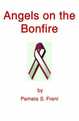 Angels on the Bonfire by Pamela S. Freni image
