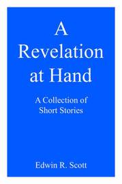 A Revelation at Hand by Edwin R. Scott