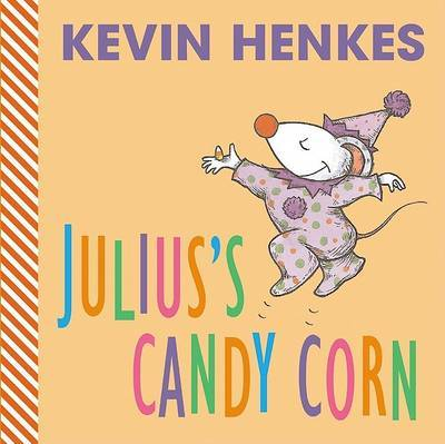 Julius's Candy Corn Board Book by Kevin Henkes image