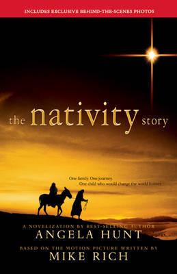 The Nativity Story: A Novelization by Angela Elwell Hunt image