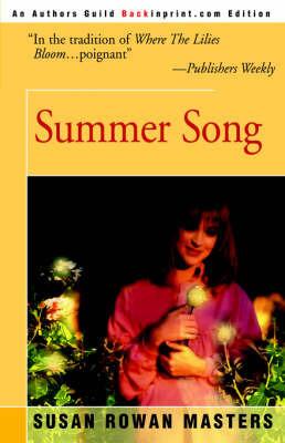 Summer Song by Susan Rowan Masters