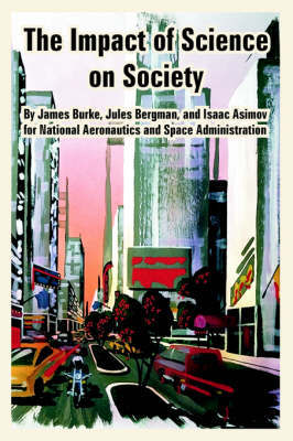 The Impact of Science on Society by Isaac Asimov image