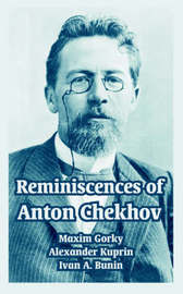 Reminiscences of Anton Chekhov by Maxim Gorky image