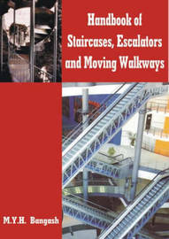 Handbook of Staircases, Elevators, Escalators and Moving Walkways by M.Y.H. Bangash image