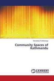 Community Spaces of Kathmandu by Pradhananga Moondeep