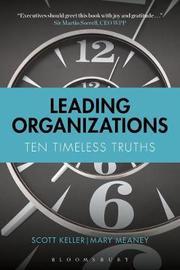 Leading Organizations by Scott Keller