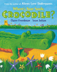 Where's Your Smile, Crocodile? by Claire Freedman image