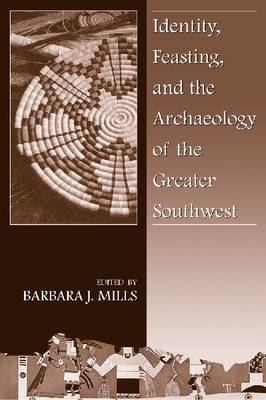Identity, Feasting, and the Archaeology of the Greater Southwest image