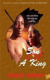 Son of a King by Grace Ashley