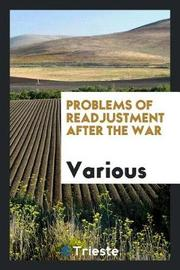 Problems of Readjustment After the War by Various ~ image