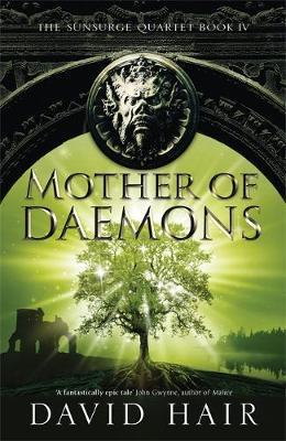 Mother of Daemons by David Hair
