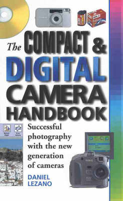 The Compact and Digital Camera Handbook by Daniel Lezano image