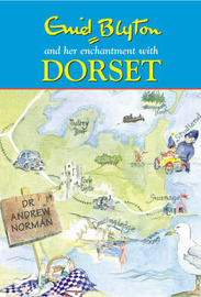 Enid Blyton's Dorset by Dr Andrew Norman image