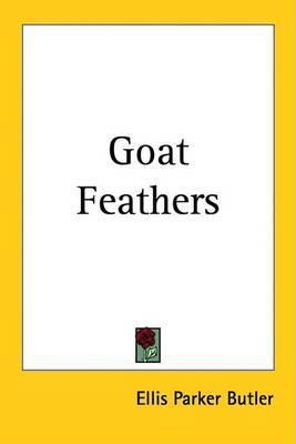 Goat Feathers by Ellis Parker Butler image