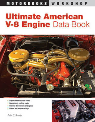 Ultimate American V-8 Engine Data Book by Peter C. Sessler image