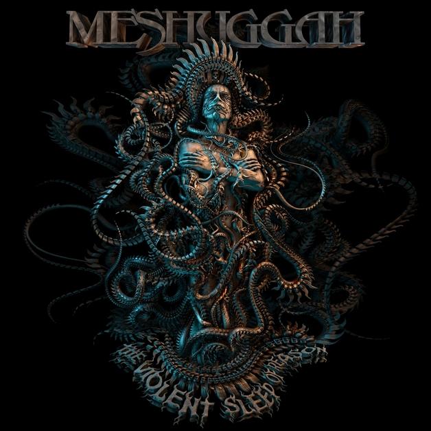 The Violent Sleep Of Reason by Meshuggah