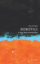 Robotics: A Very Short Introduction by Alan Winfield