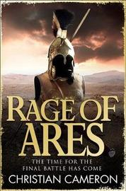 Rage of Ares by Christian Cameron