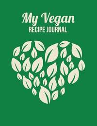 My Vegan Recipe Journal by The Blokehead