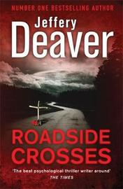 Roadside Crosses: Book 2 by Jeffery Deaver image