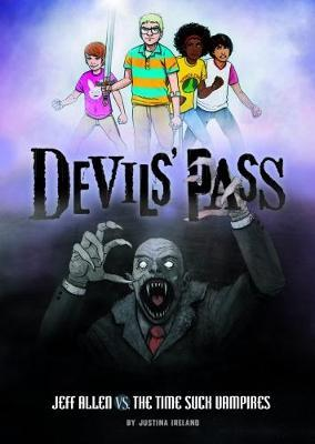 Devils' Pass Pack A of 4 by Justina Ireland