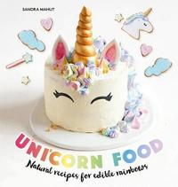Unicorn Food by Sandra Mahut