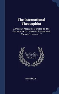 The International Theosophist by * Anonymous