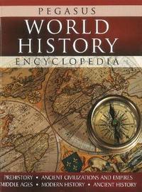 Pegasus World History Encyclopedia by Pegasus