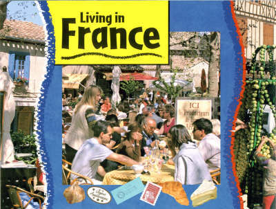 Living In: France by Ruth Thomson