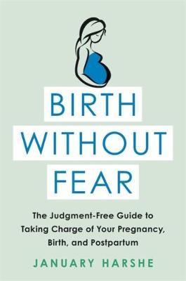 Birth Without Fear by January Harshe image