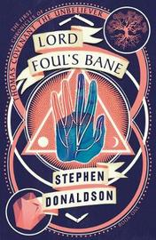 Lord Foul's Bane (First Chronicles of Thomas Covenant #1) by Stephen Donaldson