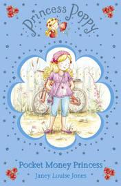 Princess Poppy: Pocket Money Princess by Janey Louise Jones image